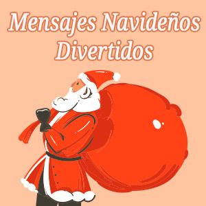 Mensajes De Navidad Divertidos